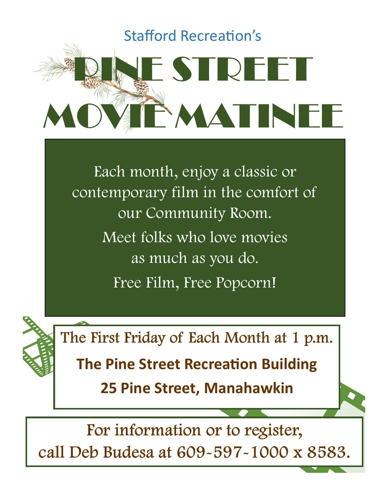 Pine Street Movie Matinee  for Web site